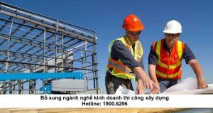 Bổ sung ngành nghề kinh doanh thi công xây dựng